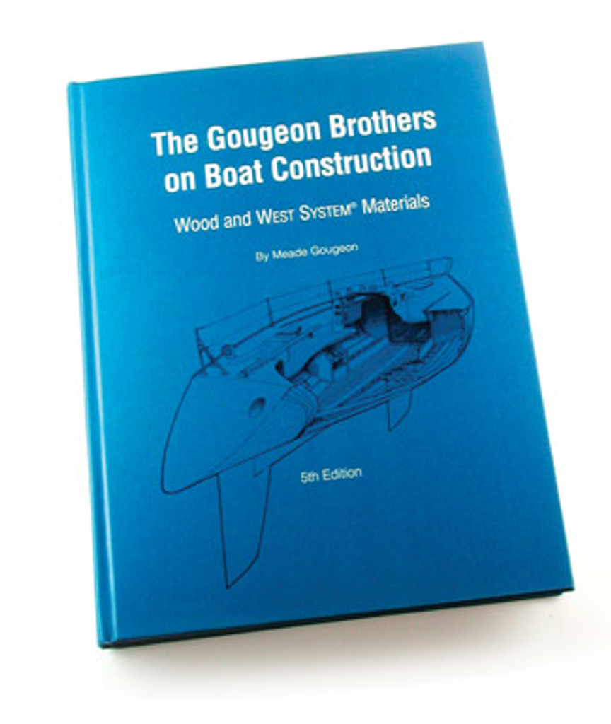 The Gougeon Brothers on Boat Construction, Book