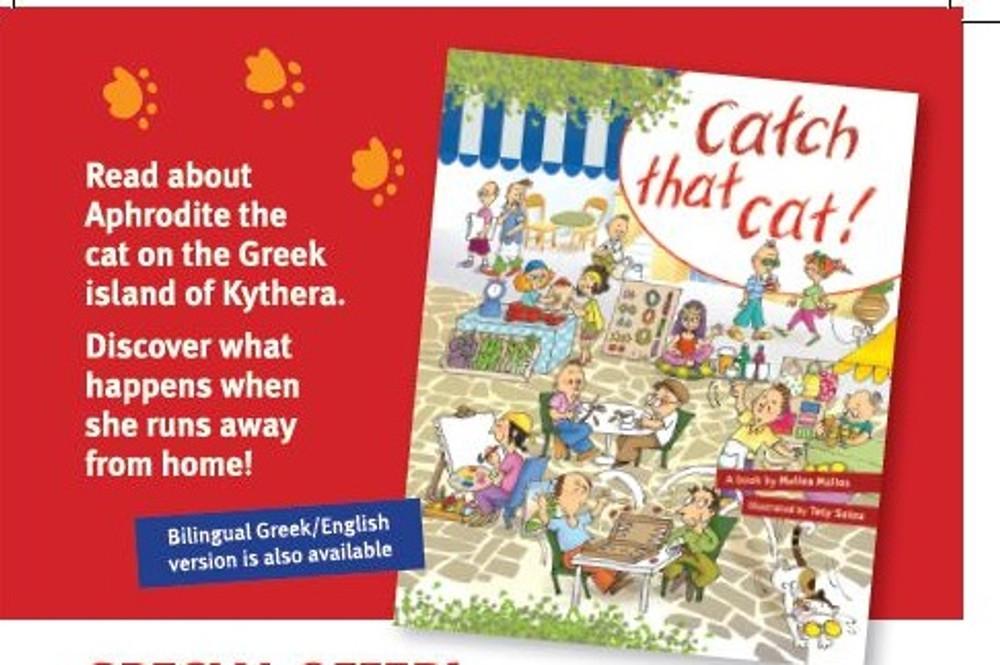 Bilngual version also available  http://www.bilingualbookshop.com.au/catch-that-cat-bilingual-english-greek-version/