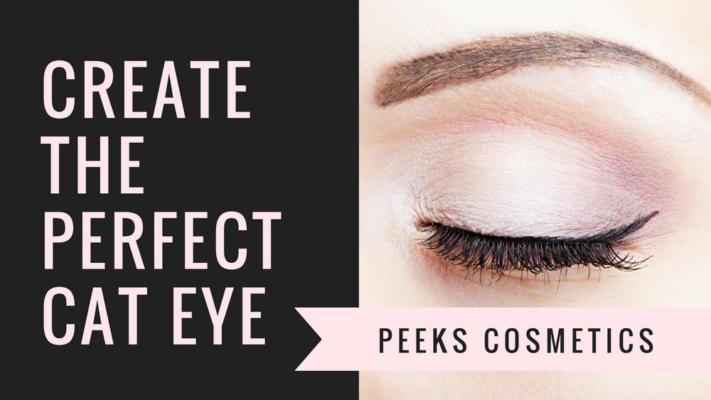 Create The Perfect Cat Eye with Peeks Cosmetics