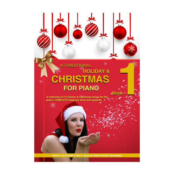 A Traditional Christmas & Holiday PIANO Book 1   (Download Only)