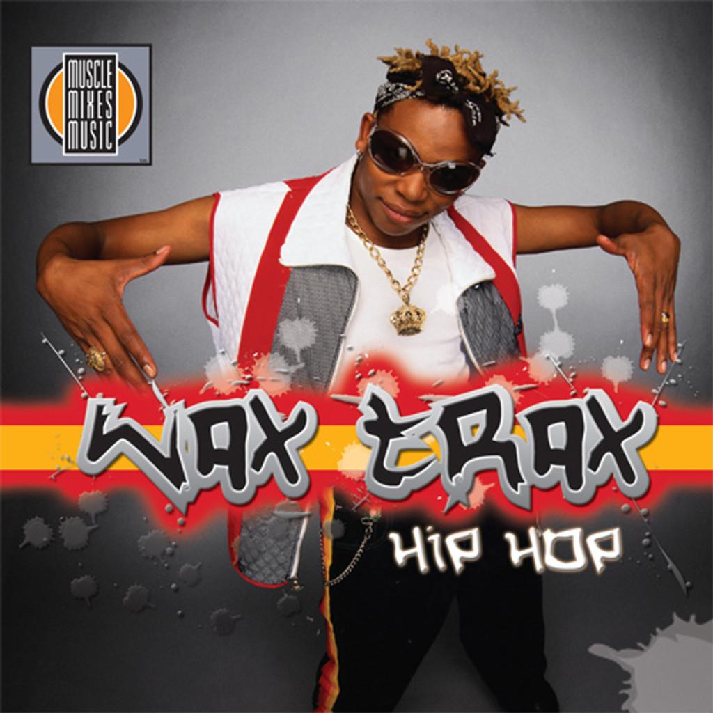 HIP-HOP WAX TRAX