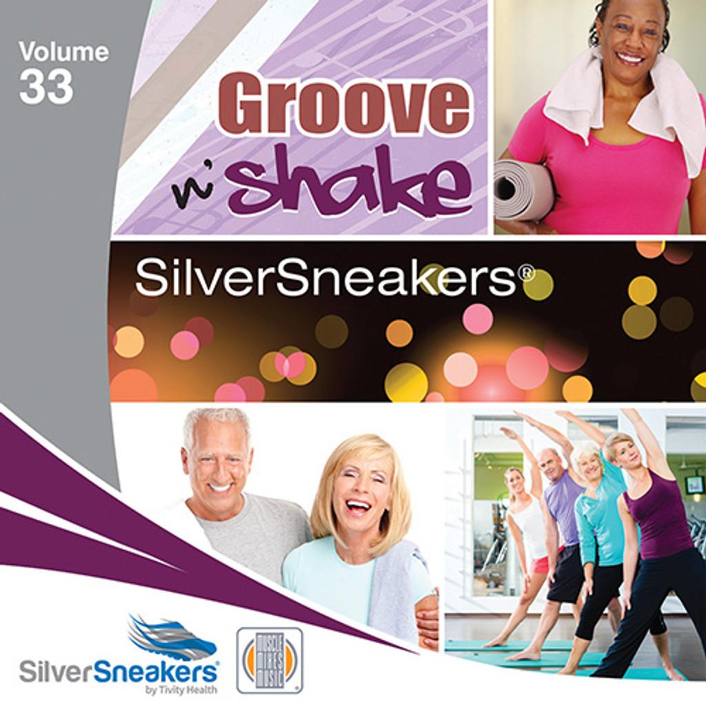 GROOVE N' SHAKE,  SilverSneakers vol. 33