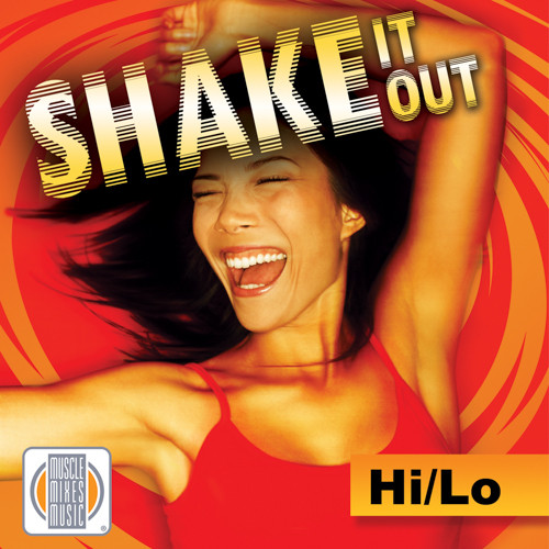 SHAKE IT OUT HI/LO