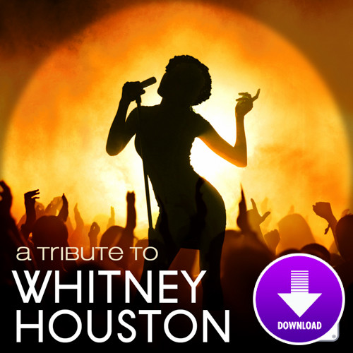 A tribute to WHITNEY HOUSTON-Digital Download