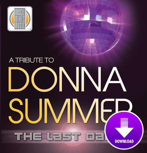 A TRIBUTE TO DONNA SUMMER - the Last Dance-Digital Download