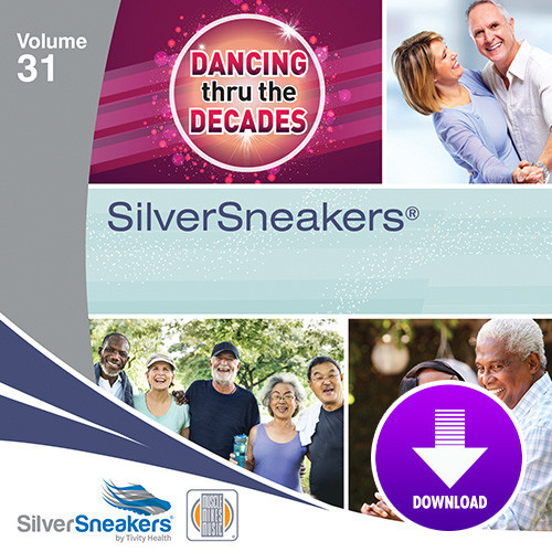 DANCING THRU THE DECADES,  SilverSneakers vol. 31 - Digital Download