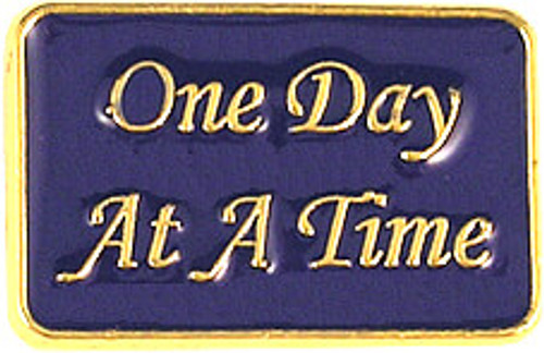 One Day At A Time Lapel Pin