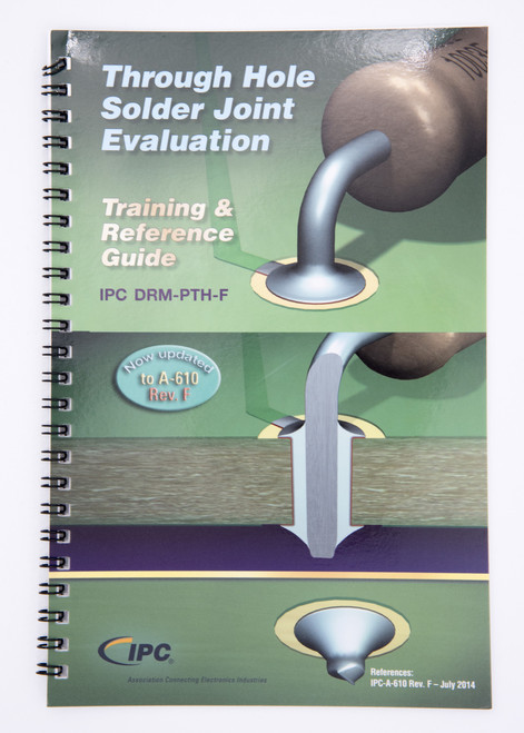 DRM-PTH-F Through-Hole SolderJoint Evaluation Training & Reference Guide