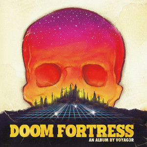 VOYAG3R Doom Fortress LP