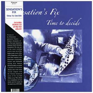 SENSATIONS' FIX Time to Decide LP+CD