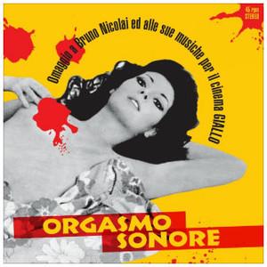V/A  Orgasmo Sonore - Omaggio a Bruno Nicolai ed alle sue Musiche per il Cinema Giallo LP