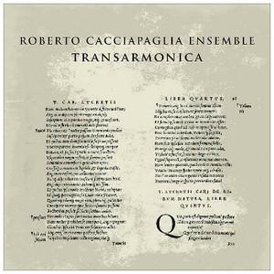 ROBERTO CACCIAPAGLIA ENSEMBLE Transarmonica CD