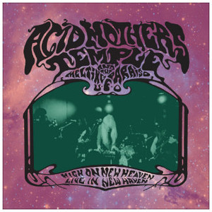ACID MOTHERS TEMPLE High On New Heaven - Live In New Haven 3LP