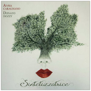 ANNA CARAGNANO & DONATO DOZZY Sintetizzatrice CD