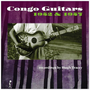 HUGH TRACEY Congo Guitars 1952 & 1957 LP