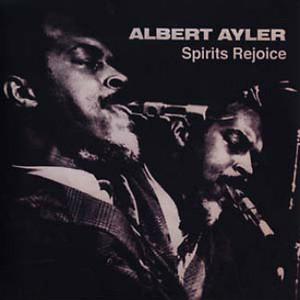 ALBERT AYLER Spirits Rejoice LP