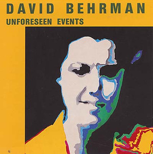 DAVID BEHRMAN Unforseen Events CD