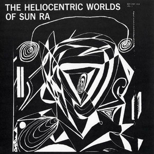 SUN RA The Heliocentric Worlds Of Sun Ra Vol. 1 LP