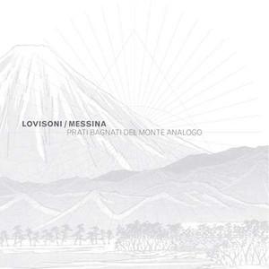 RAUL LOVISONI/FRANCESCO MESSINA Prati Bagnati del Monte Analogo LP