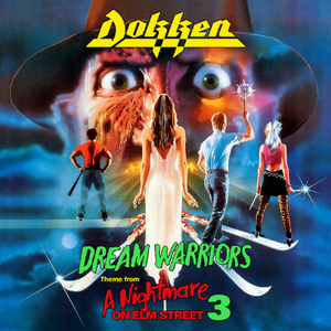 DOKKEN Dream Warriors (Theme from Nightmare on Elm Street 3) 7""