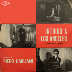 PIERO UMILIANI Intrigo a Los Angeles 2LP