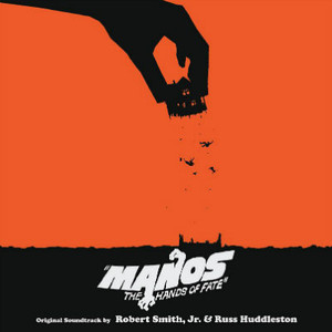 ROBERT SMITH JR AND RUSS HUDDLESTON Manos - The Hands Of Fate (Original 1966 Motion Picture Soundtrack) (Brown Vinyl) LP