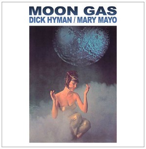 DICK HYMAN/MARY MAYO Moon Gas LP