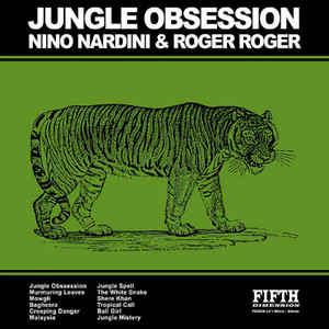 NINO NARDINI & ROGER ROGER Jungle Obsession LP