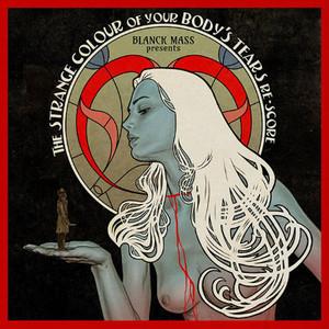 Blanck Mass The Strange Colour Of Your Body's Tears (Re-Score) 2LP