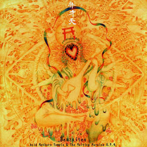ACID MOTHERS TEMPLE & THE MELTING PARAISO U.F.O. Benzaiten 2LP