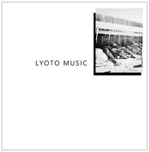 LYOTO MUSIC Lyoto Music LP