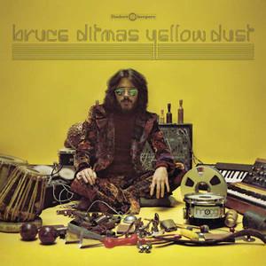 BRUCE DITMAS Yellow Dust LP