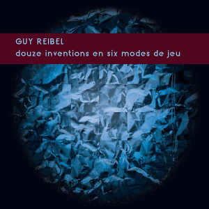 GUY REIBEL Douze Inventions en Six Modes de Jeu LP