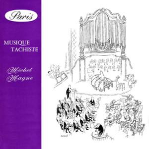 MICHEL MAGNE Musique Tachiste CD