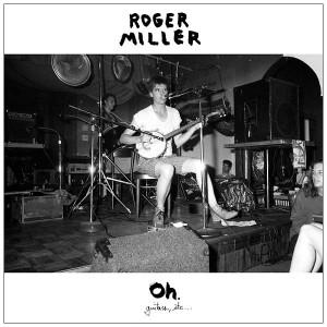 ROGER MILLER Oh. LP