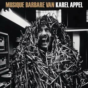 KAREL APPEL Musique Barbare LP