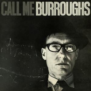 WILLIAMS BURROUGHS Call Me Burroughs LP
