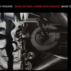"BAND OF PAIN/NURSE WITH WOUND Noinge (Orange Vinyl) 10"" RSD 2016"