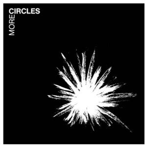 CIRCLES More Circles LP