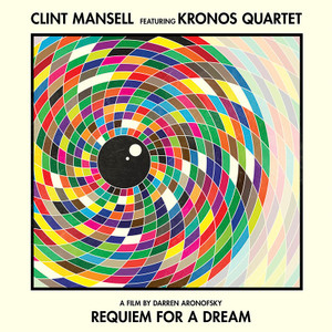 CLINT MANSELL & KRONOS QUARTET Requiem For A Dream (180 gram pressing) 2LP RSD 2016