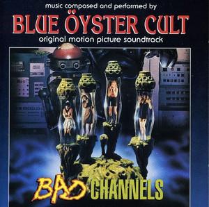 BLUE OYSTER CULT Bad Channels (Original Motion Picture Soundtrack) 2LP