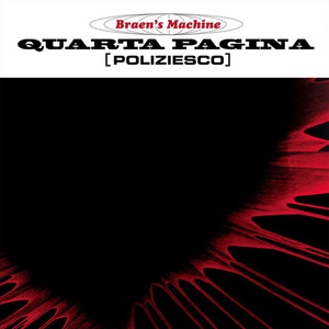 THE BRAEN'S MACHINE: Quarta Pagina LP