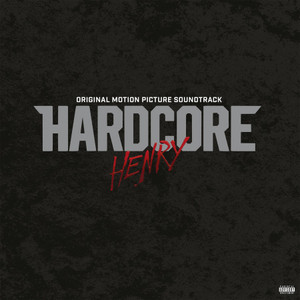 V/A: Hardcore Henry (Original Soundtrack) LP