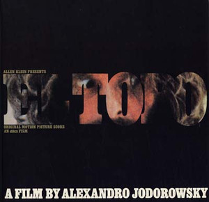 ALEJANDRO JODOROWSKY: El Topo (Original Motion Picture Soundtrack) LP