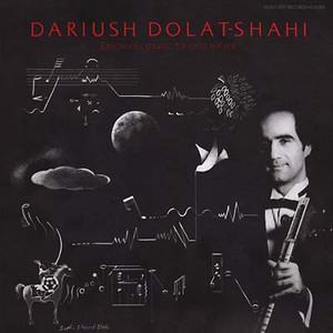 DARIUSH DOLAT-SHAHI: Electronic Music, Tar and Sehtar LP