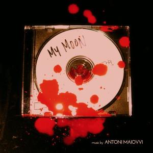 """ANTONI MAIOVVI: My Moon 7"""""""