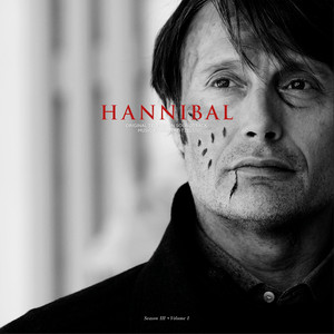 BRIAN REITZELL: Hannibal Season 3 Volume 1 (Original Soundtrack) (Colored Vinyl) 2LP