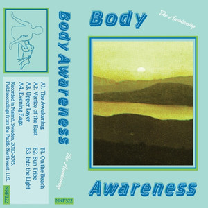 BODY AWARENESS: The Awakening Cassette