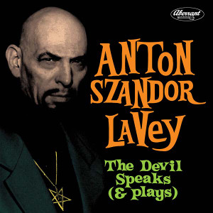 ANTON SZANDOR LAVEY: The Devil Speaks (& Plays) LP