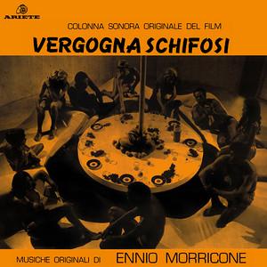 ENNIO MORRICONE: Vergogna Schifosi (1969 Original Soundtrack) LP